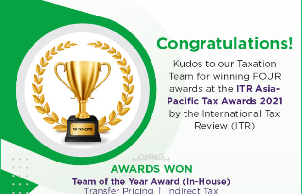 Kudos to our Taxation Team for winning FOUR awards at the ITR Asia-Pacific Tax Awards 2021 by the  International Tax Review (ITR)